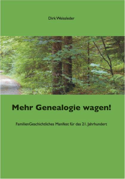 Mehr Genealogie wagen!